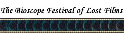 Bioscope Festival of Lost Films