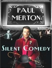 Paul Merton Silent Comedy