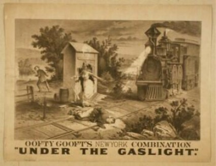 an analysis of the melodramatic play under the gaslight by augustin daly Under the gaslight is melodramatic play by augustin daly (1838-1899) this entry being edited daly's first successful play, best known for the scene where a person is tied to railroad tracks as a train approaches, only to be saved from death at the last possible moment.